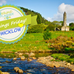 5 Things Friday Wicklow